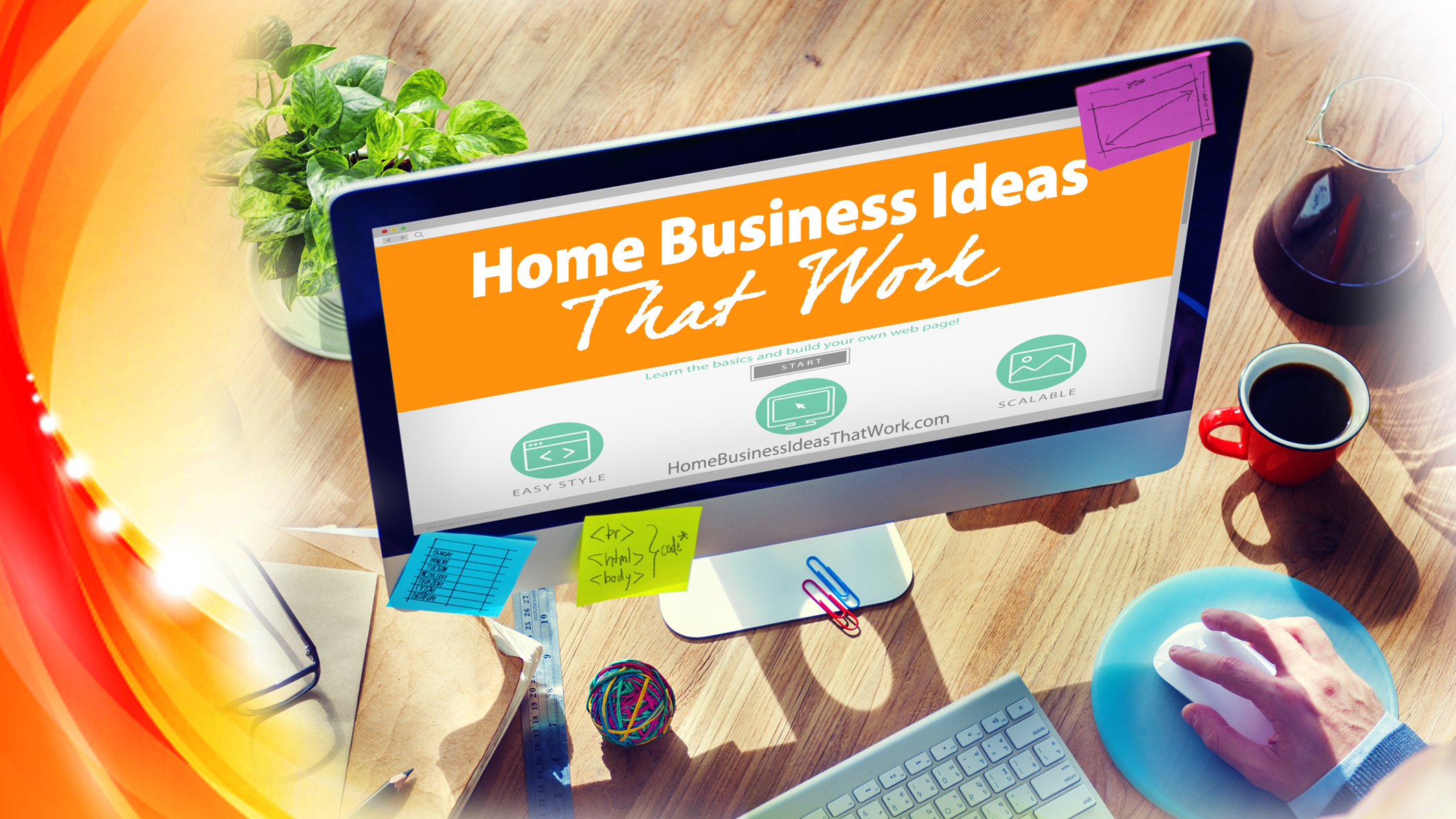 Home Business Ideas That Work I Want To Show You How To
